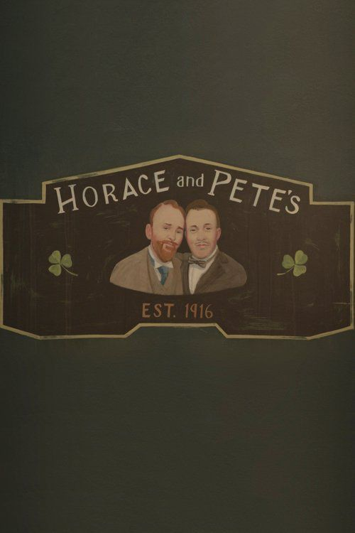 Хорас и Пит / Horace and Pete (2016)
