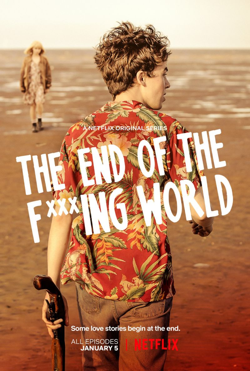 Конец ***го мира / The End of the F***ing World (2017)
